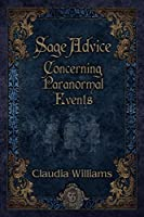 Sage Advice Concerning Paranormal Events