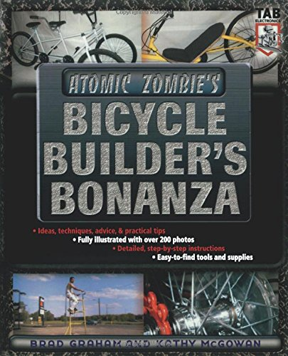 Download Atomic Zombie's Bicycle Builder's Bonanza 0071422676