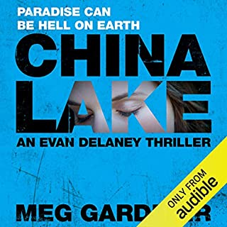 China Lake     Evan Delaney, Book 1              By:                                                                                                                                 Meg Gardiner                               Narrated by:                                                                                                                                 Tanya Eby Sirois                      Length: 11 hrs and 33 mins     20 ratings     Overall 4.4