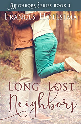 Book: Long Lost Neighbors by Frances Hoelsema