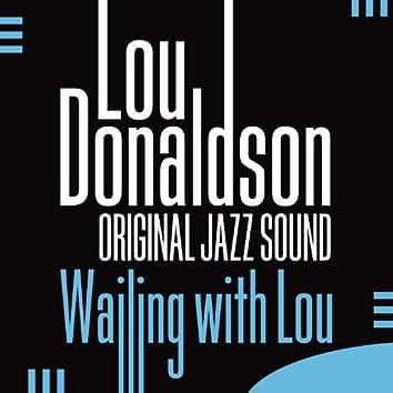 Original Jazz Sound: Wailing with Lou