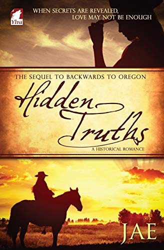 Hidden Truths (The Oregon Series) (Volume 3)