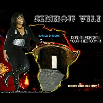 Africa si riche (Dont Forget Your History! Know Your Destiny!)