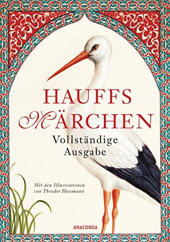 Hauffs Märchen. Vollständige Ausgabe