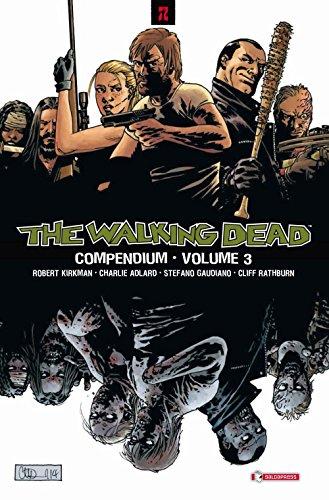 The walking dead. Compendium (Vol. 3)