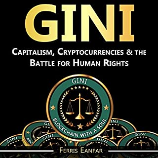 Gini: Capitalism, Cryptocurrencies & the Battle for Human Rights audiobook cover art