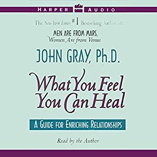 What You Feel You Can Heal audiobook cover art