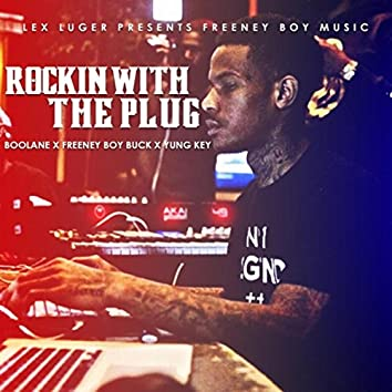 Rockin with the Plug