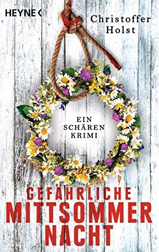 Buchseite und Rezensionen zu 'Gefährliche Mittsommernacht: Ein Schären-Krimi' von Christoffer Holst