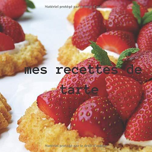 mes recettes de tarte