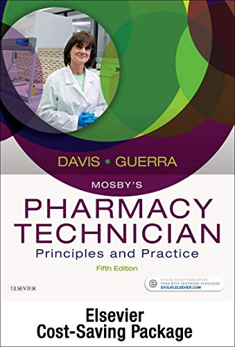 Mosby's Pharmacy Technician - Text and Workbook/Lab Manual Package: Principles and Practice