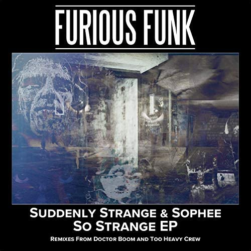 Suddenly Strange & Sophee