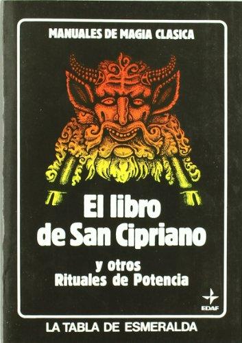 Libro De San Cipriano Y Otros Rituales De Potencia (Tabla de Esmeralda)