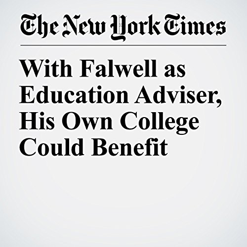With Falwell as Education Adviser, His Own College Could Benefit audiobook cover art
