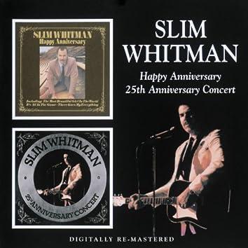 Happy Anniversary/25th Anniversary Concert