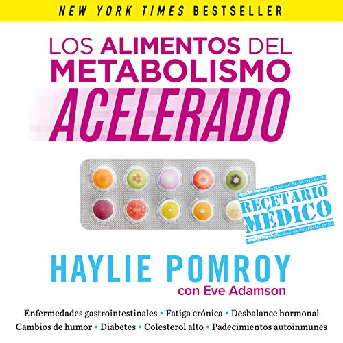 Los alimentos del metabolismo acelerado [Fast Metabolism Food] audiobook cover art