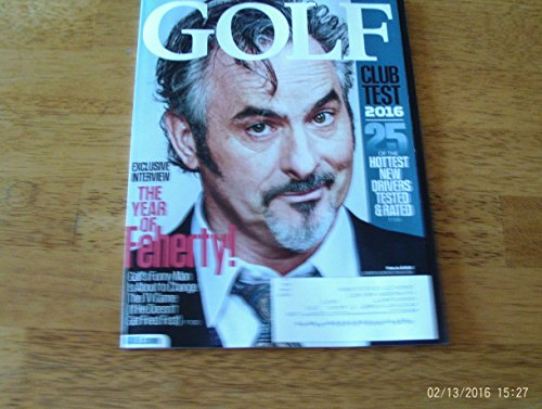 Golf March 2016 The Year of Feherty!
