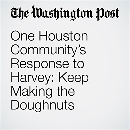One Houston Community's Response to Harvey: Keep Making the Doughnuts copertina