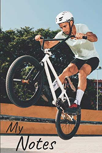 My notes: BMX Notebook, Bike | Size 6'x 9', 100 Pages | Trend and Original | Convenient to rate Ideas
