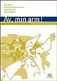 Av, min arm! Dänisch-Lehrwerk für Deutschsprachige. Paket: Lehrbuch, Schlüssel und Audio-CD