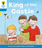 Oxford Reading Tree: Level 3 More a Decode and Develop King of the Castle