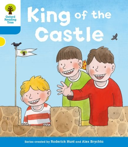 Oxford Reading Tree: Level 3 More a Decode and Develop King of the Castleの詳細を見る