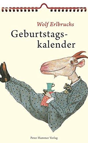 Wolf Erlbruchs Geburtstagskalender