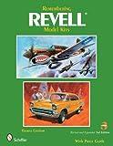 Remembering Revell Model Kits - Schiffer Publishing Ltd - 14/05/2008