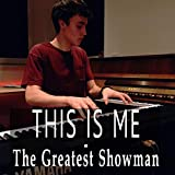 This Is Me (from The Great Showman) (Piano Arrangement)