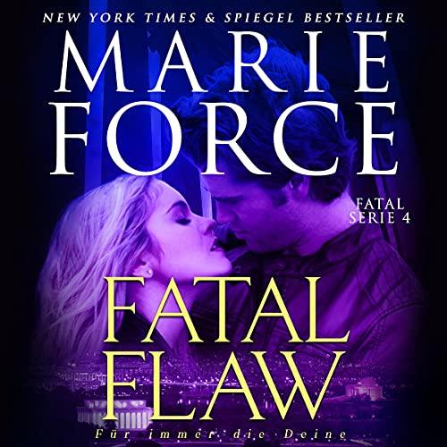 Fatal Flaw - Für immer die Deine Titelbild