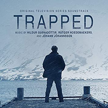 Trapped (Original Television Series Soundtrack)