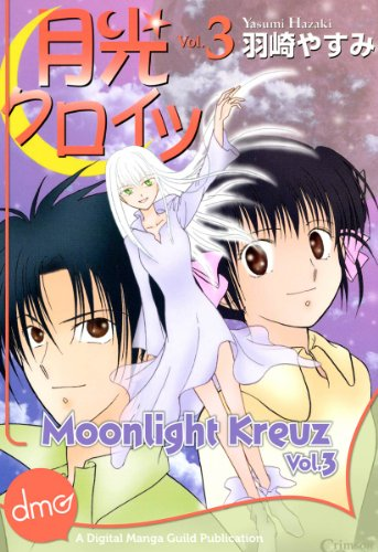 Moonlight Kreuz Vol. 3 (Manga) (English Edition)