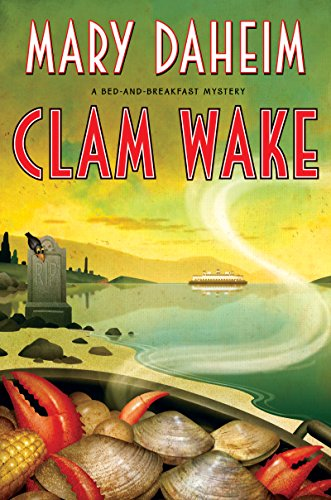 Clam Wake: A Bed-and-Breakfast Mystery (Bed-and-Breakfast Mysteries Book 29) (English Edition)