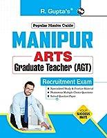 Manipur Arts Graduate Teachers (AGT) Recruitment Exam Guide