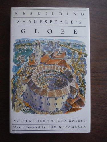 Price comparison product image Rebuilding Shakespeare's Globe