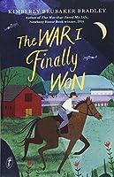 The War I Finally Won (War 2)