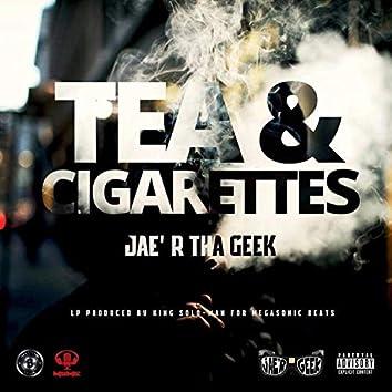 Tea & Cigarettes