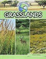 Grasslands (World's Biomes)