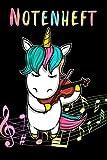 Notenheft: Notenblock für Kinder | Motiv: Einhorn mit Geige |110 Seiten, große Lineatur | Format 6x9 DIN A5 | Für Anfänger und Fortgeschrittene | Musiker Schreibheft | Leere Notensysteme...