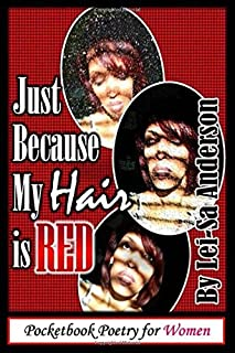Just Because My Hair is Red: Breaking Through Hair Stereotypes
