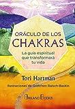 Oráculo de los chakras. La guía espiritual que transformará tu vida