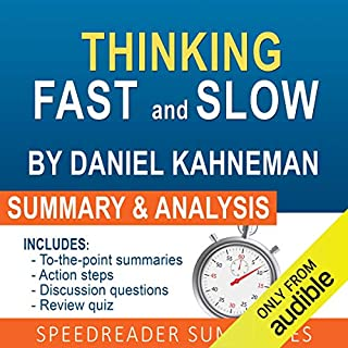 Thinking Fast and Slow, by Daniel Kahneman: An Action Steps Summary and Analysis audiobook cover art