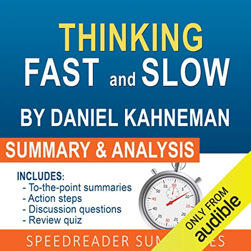 Thinking Fast and Slow, by Daniel Kahneman: An Action Steps Summary and Analysis Titelbild
