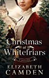 Christmas at Whitefriars: A Novella