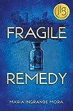 Fragile Remedy