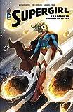 Supergirl - Tome 1 - La dernière fille de krypton - Format Kindle - 7,99 €