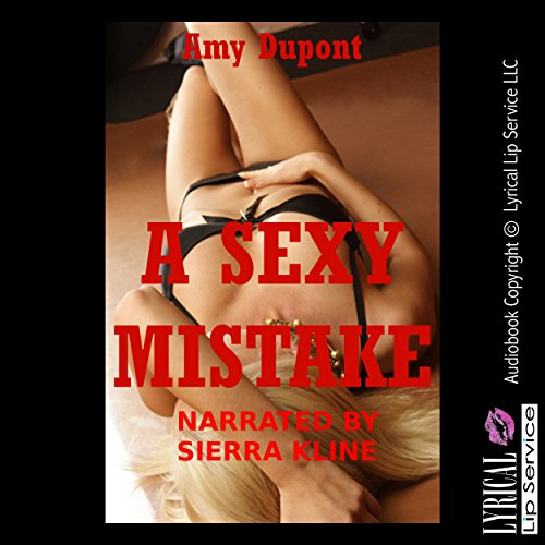 A Sexy Mistake audiobook cover art