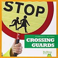 Crossing Guards (Community Helpers)
