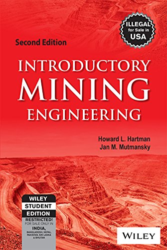 Introductory Mining Engineering, 2ed By Hartmann