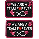 Service Dog Patch We are A Team Forever Emblem Embroidered Fastener Hook and Loop Patches for Vests, Harnesses 3.15 x 1.97 Inch Bubble of 2 Pieces - Pink